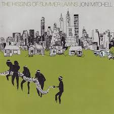 Hissing Of Summer Lawns - lyrics - Joni Mitchell