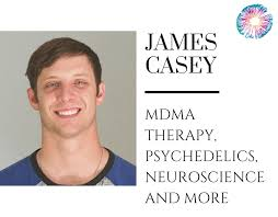 James Casey Mdma Therapy Psychedelics Neuroscience And More