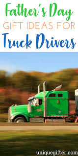 father s day gifts for truck drivers