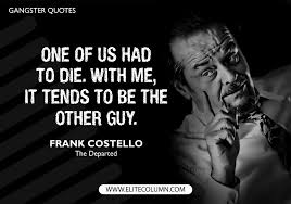 Gangster Quotes 40 EliteColumn Stunning Gangster Quotes And Images