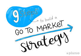 9 Steps To Build A Go To Market Strategy Framework And Examples