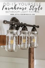Remove Vanity Light Diy Mason Jar Vanity Light Fixture Joyfully Growing Blog
