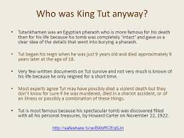 the curse of king tut s tomb fact or fiction ppt video online  who was king tut anyway