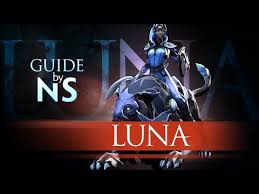 dota 2 luna video guide free to play mmorpg guides