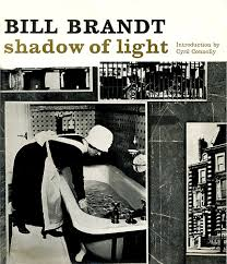 Bill Brandt Shadow Of Light First Edition Shadow Of Light Bill Brandt 9780670637737 Amazon Com Books