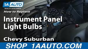 2005 Silverado Heater Control Lights How To Replace Instrument Panel Bulbs 00 06 Chevy Suburban