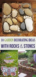 Rock decorating ideas Pebble Your House Garden 10 Garden Decorating Ideas With Rocks And Stones