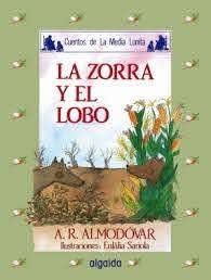 MEDIA LUNITA Nº 10. LA ZORRA Y EL LOBO. RODRÍGUEZ ALMODÓVAR, ANTONIO. Libro en papel. 9788476470244 Librería Serendipia