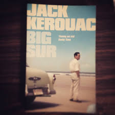 Big Sur By Jack Kerouac Professional Moron