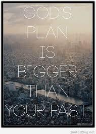 Gods Plan Quotes Unique God's Plan Quote