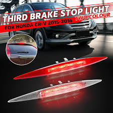 Crv Brake Light Replacement Us 22 39 23 Off 1x High Positioned Mounted Additional Rear Third Brake Light Stop Lamp For Honda Crv For Cr V 2012 2013 2014 2015 2016 White Red In