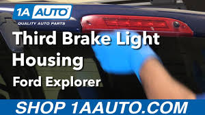 Top Brake Light Not Working How To Replace Third Brake Light Housing 02 12 Ford Explorer