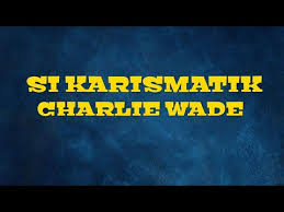 Browse our listings to find jobs in germany for expats, including jobs for english speakers or those in your. Charlie Wade Bab 21 Indonesia Novel Si Karismatik Charlie Wade Chapter 21 Sinopsis Pelajarit Charlie Wade Or The Amazing Son In Law Novel All Chapter List Available Here Lepetitchat1