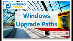 Windows Upgrade Chart Windows Upgrade Paths Comptia A 220 902 1 1