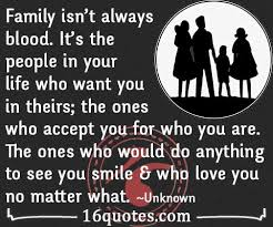 Family Isn T Always Blood Quotes Awesome Family Is The People In Your Life Who Want You In Theirs