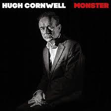 <b>Hugh Cornwell</b> - <b>Monster</b> (2018, Gatefold, Vinyl)   Discogs