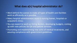 What Do Healthcare Administrators Do Healthcare Management Powerpoint