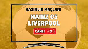 Canlı izle Mainz 05 Liverpool şifresiz ve canlı izle, Mainz 05 Liverpool  maçı hangi kanalda? Mainz 05 Liverpool maç sonucu - Tv100 Spor