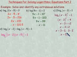 techniques for solving logarithmic equations more examples mp4