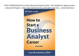 Business Analysis Software Free Download Free Download How To Start A Business Analyst Career The