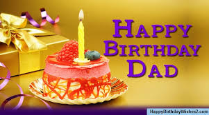 100 Happy Birthday Wishes Messages Quotes For Father Dad