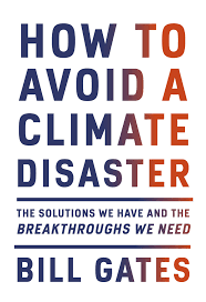 Review: Bill Gates offers a hopeful take on climate change
