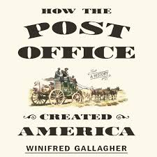 How the Post Office Created America Audiobook by Winifred Gallagher -  9781469034546 | Rakuten Kobo