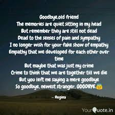 Goodbyeold Friend The Me Quotes Writings By Palak Sharma