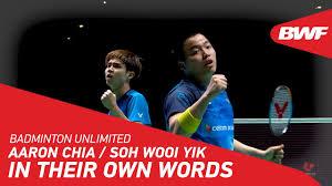 Sekali lagi pasangan indonesia gagal melakukan servis dengan betul dan dia menyalahkan raketnya. Badminton Unlimited Aaron Chia Soh Wooi Yik In Their Own Words Bwf 2020 Youtube