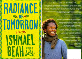 A Long Way Gone Quotes Custom Ishmeal Beah's Radiance Of Tomorrow A Long Way Gone Sierra Leone News
