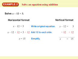 warm up exercises solve an equation using addition example 2 solve x 12