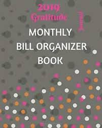 Monthly Bill Organizer Book 2019 Gratitude Monthly Bill Organizer Book Journal Planner Ebay
