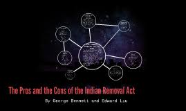 the pros and the cons of the n removal act by c ben on prezi