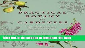 pdf practical botany for gardeners over 3 000 botanical terms explained and explored