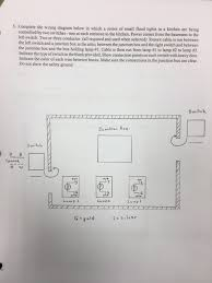 solved 5 complete the wiring diagram Kitchen Light Wiring Diagram Kitchen Wiring Diagram Design