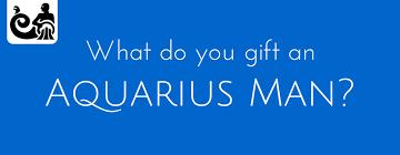 birthday gift ideas for aquarius man