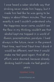 Alcoholic Quotes Awesome Heather King Quote I Once Heard A Sober Alcoholic Say That