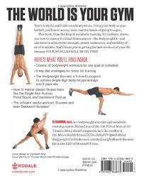 men s health your body is your barbell no gym just gravity build a leaner stronger more muscular you in 28 days