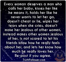 Good Men Quotes Unique Every Woman Deserve A Good Man Quotes
