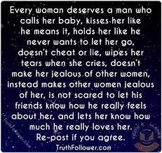 Good Men Quotes Unique Every Woman Deserve A Good Man Quotes