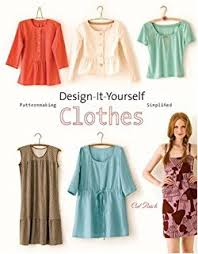 DesignItYourself Clothes Patternmaking Simplified