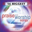 16 Biggest Praise & Worship Songs, Vol. 2