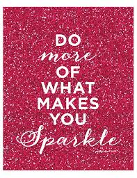 Pin By Mary Galarza Winton On Empowering Pinterest Inspirational Gorgeous Sparkle Quotes