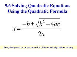 9 6 solving quadratic equations using the quadratic formula