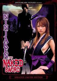Erotic Cinema Yoen Kunoichi Den Murasame Hen Ninjaken The Naked Sword Naked Sword The Ninja Girl Murasame 2006