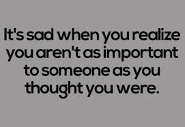 You Are Important Quotes | You become sad when you are not as ... via Relatably.com