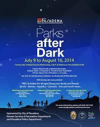 Dark Flyer Parks After Dark Returns To Pasadena July 9 Aug 16 2014 Office
