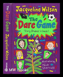 I've always thought that, even though tracy had lots of problems in her life. The Dare Game Tracy Beaker Is Back By Wilson Jacqueline Sharratt Nick Illus 2000 First Edition Mw Books Ltd