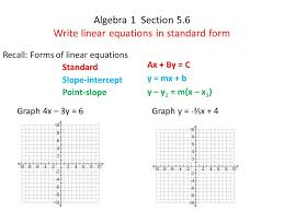 1 algebra 1 section 5 6 write linear equations in standard form recall