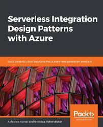 Cloud Integration Design Patterns Serverless Integration Design Patterns With Azure Build